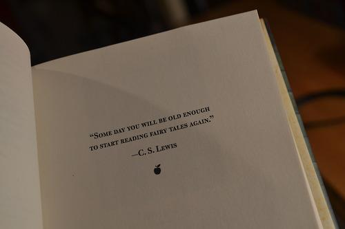 some-day-you-will-be-old-enough-to-start-reading-fairy-tales-again-cs-lewis.png