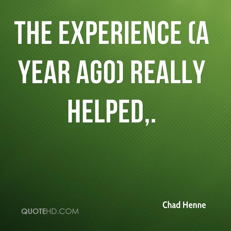 The Experience  A Year Ago Really Helped. - Chad Henne
