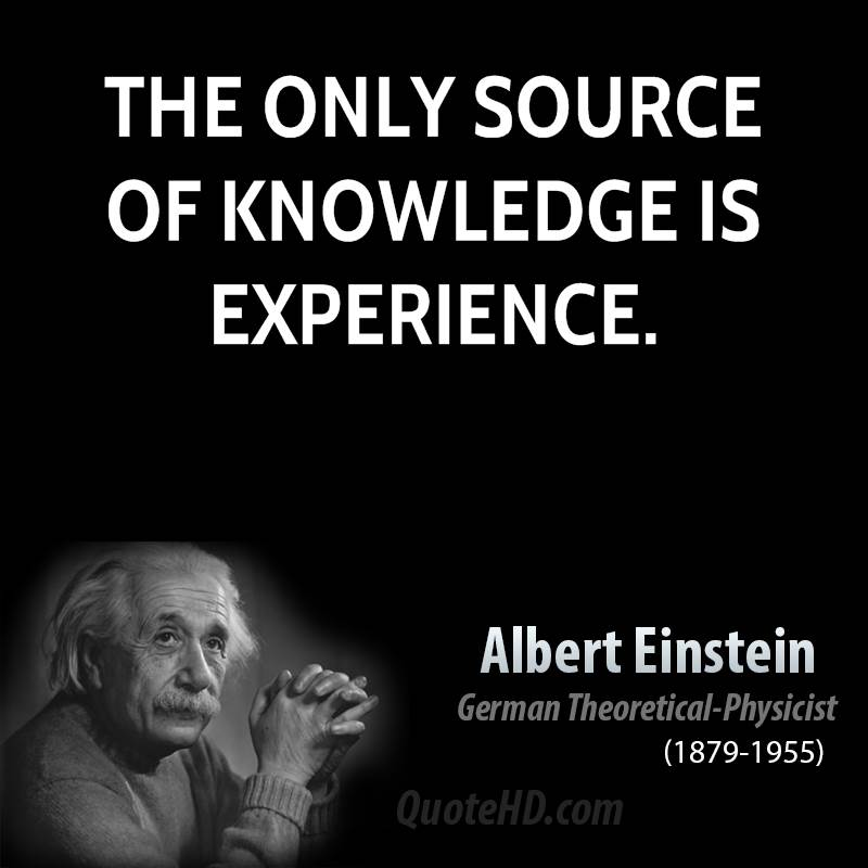 The Only Source If Knowledge Is Experience  Albert Einstein  Related Quotes  Student Life Essay In English also Good Essay Topics For High School  English Essay Questions