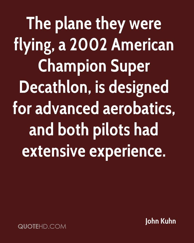 The Plane They Were Flying, A 2002 American Champion Super Decathlon, Is Designed For Advanced Aerobatics, And Both Pilots Had Extensive Experience. - John Kuhn