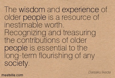 The Wisdom And Experience Of Other People Is A Resource Of Inestimable Worth… - Daisaku Ikeda