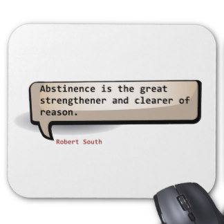 Abstinence Is The Great Strengthener And Clearer Of Reason. - Robert South