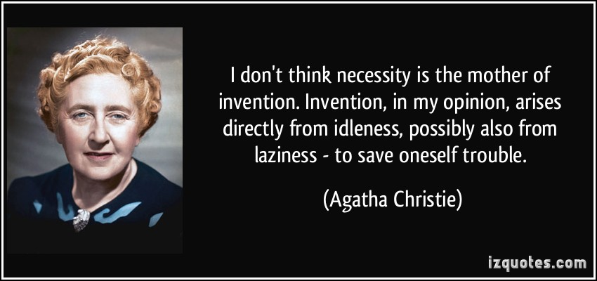 Necessity Is the Mother of Invention Quote