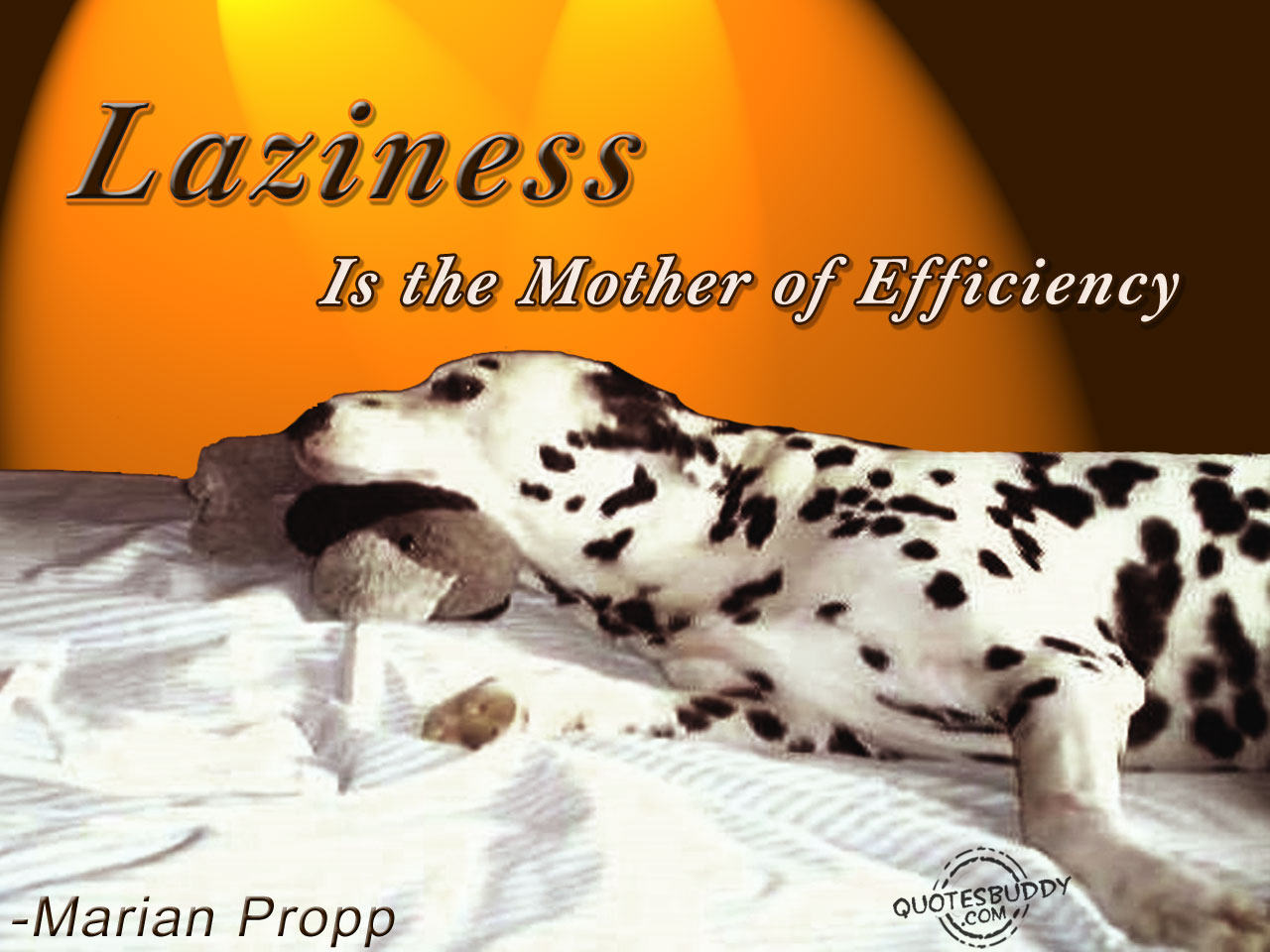 laziness is the mother of all Laziness is nothing more than the habit of resting before you get tired laziness quotes i don't think necessity is the mother of invention invention.