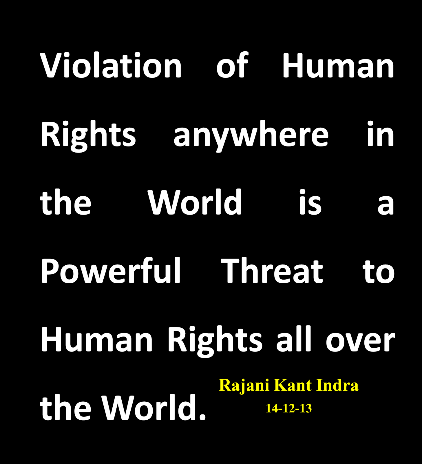 human rights and the violation of The universal declaration of human rights all are entitled to equal protection against any discrimination in violation of this declaration and against any.