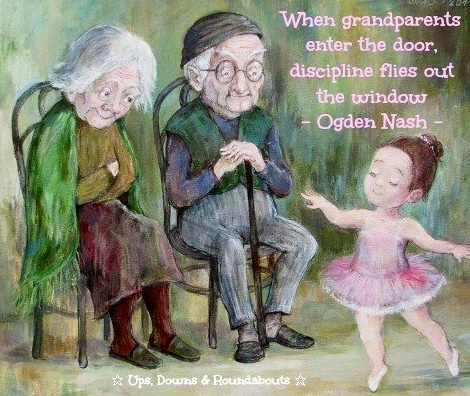 When Grandparents Enter The Door Discipline Flies Out The Window Ogden Nash Quotespictures Com