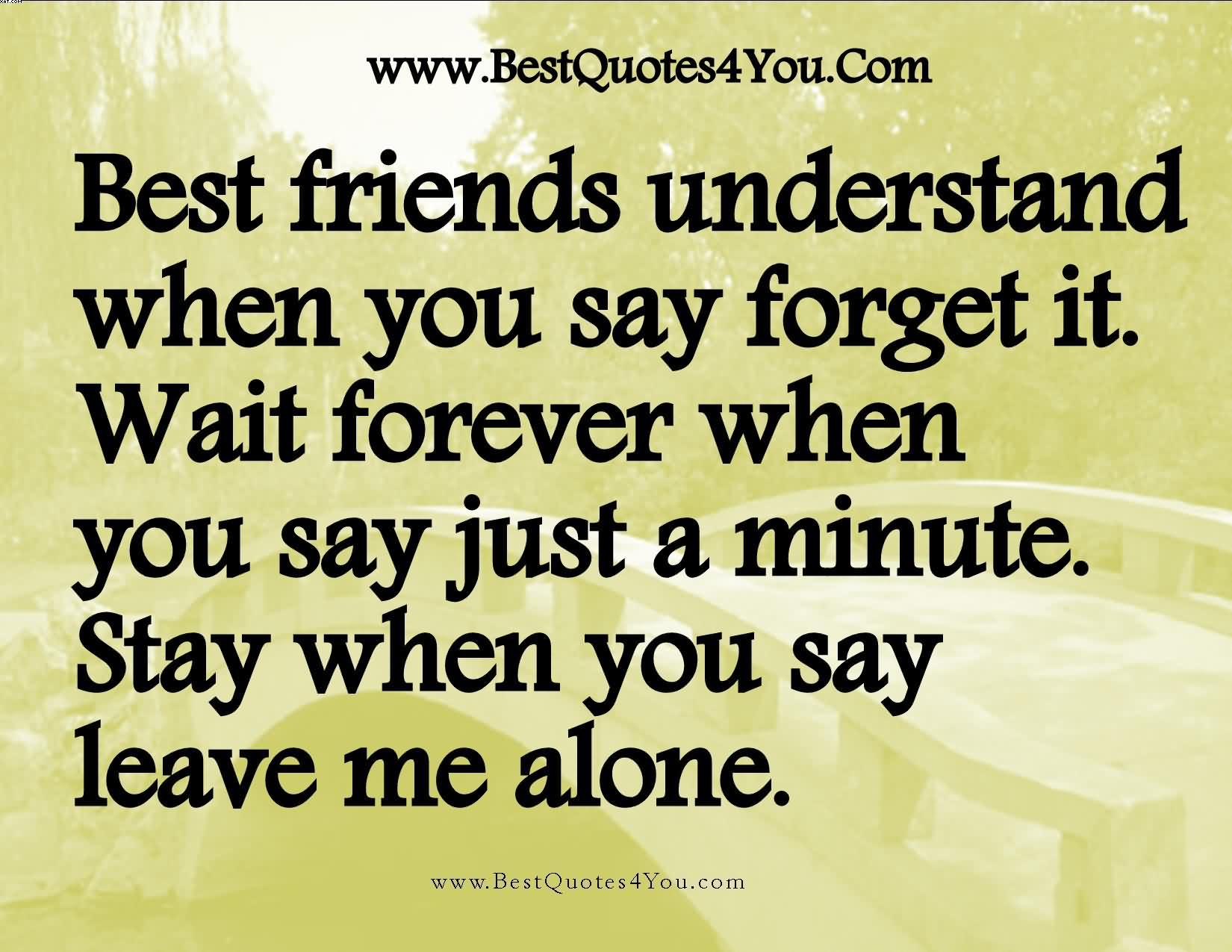 Best Friend English Sayings : Friendship quotes lonely quotesgram