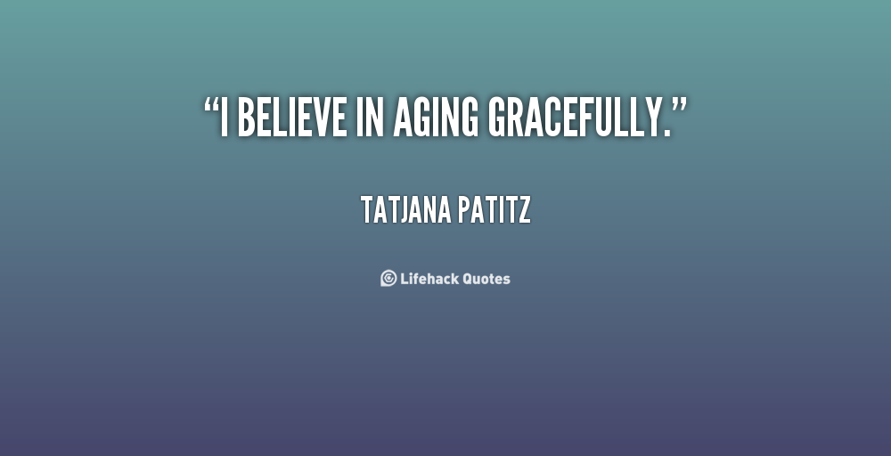 Aging Quotes Pinterest Aging Quotes Images 260