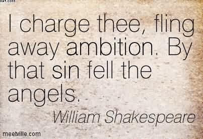The ambition of macbeth by william shakespeare