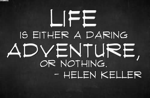 Adventure Quotes Pictures Images: Adventure Quotes Pictures And Adventure Quotes Images With