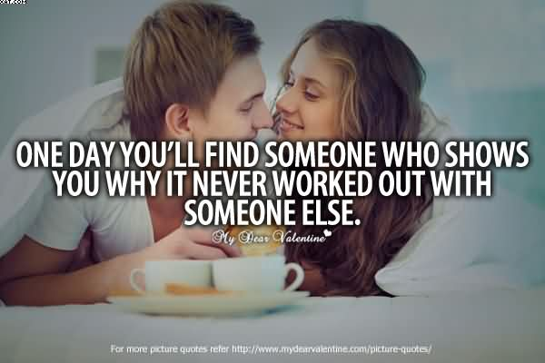 one day youll meet someone quotes missing