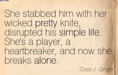 She Stabbed Him With Her Wicked Pretty Knife, Disrupted His ...