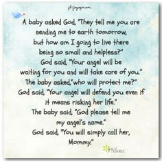 """A Baby Asked God, """"They Tell Me You Are Sending Me To Earth Tomorrow.."""