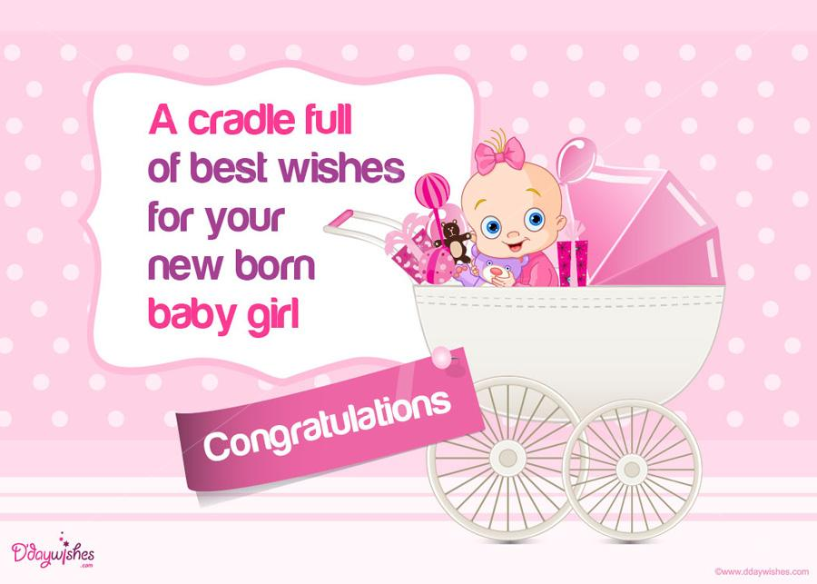 A Cradle Full Of Best Wishes For Your New Born Baby Girl.