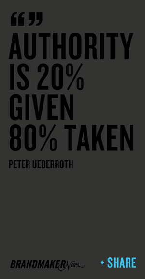 """ Authority Is 20% Given 80% Taken - Peter Ueberroth"