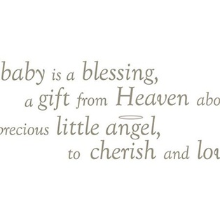 Baby Is A Blessing A Gift From Heaven About Precious Little Angel To Cherish And Love Baby.