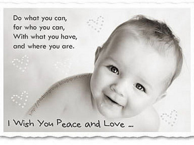 Do What You Can, For Who You Can, With What You Have, And Where You Are. I Wish You Peace And Love.