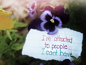 I'm Attracted To People I Can't Have.
