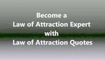 Law Of Attraction Quotes.