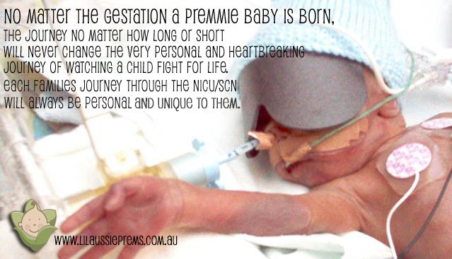 No Matter The Gestation A Premmie Baby Is Born..