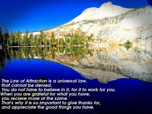 The Law Of Attraction Is A Universal Law, That Cannot Be Denied..