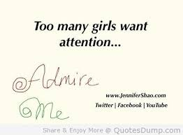 Too Many Girls Want Attention.
