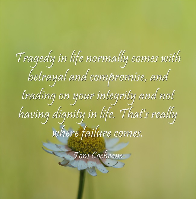 Tregedy In Life Normally Comes With Betrayal And Compromise