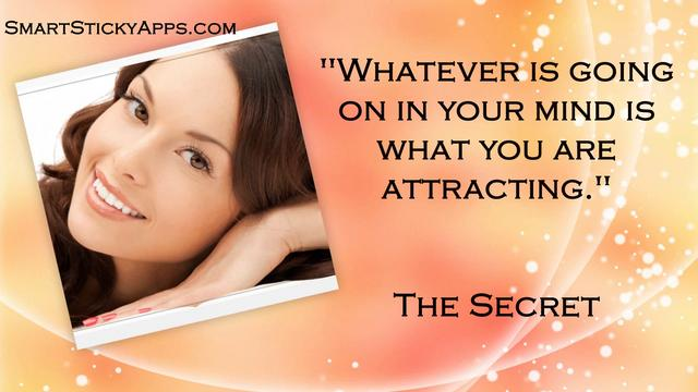 """ Whatever Is Going On In Your Mind Is What You Are Attracting """