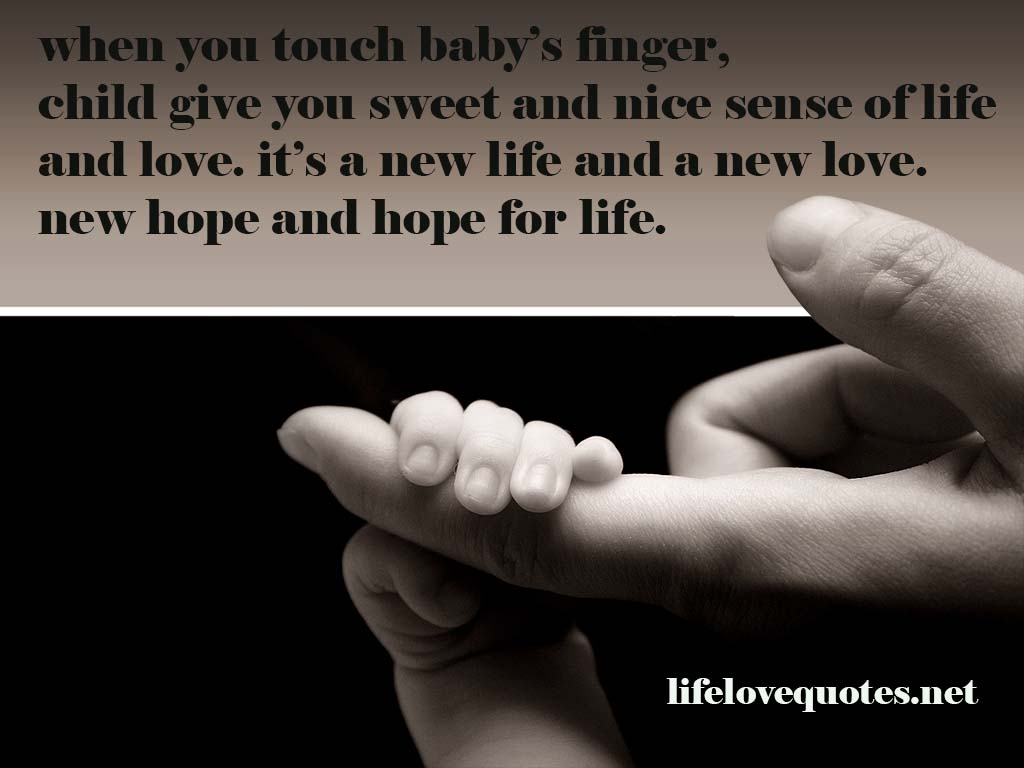 When You Touch Baby's Finger, Child Give You Sweet And Nice Sense Of Life And Love. It's A New Life And A New Love. New Hope And Hope For Life.
