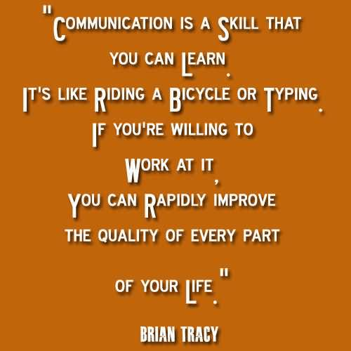 Quality Of Work Quotes: (612 Quotes) Sayings Images About Communicate
