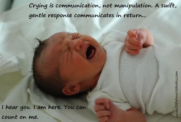 Crying Is Communication, Not Manipulation.