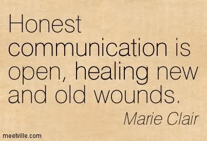 honest-communication-is-open-healing-new-and-old-wounds.jpg