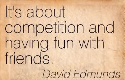 Funny Quotes About Competition. QuotesGram