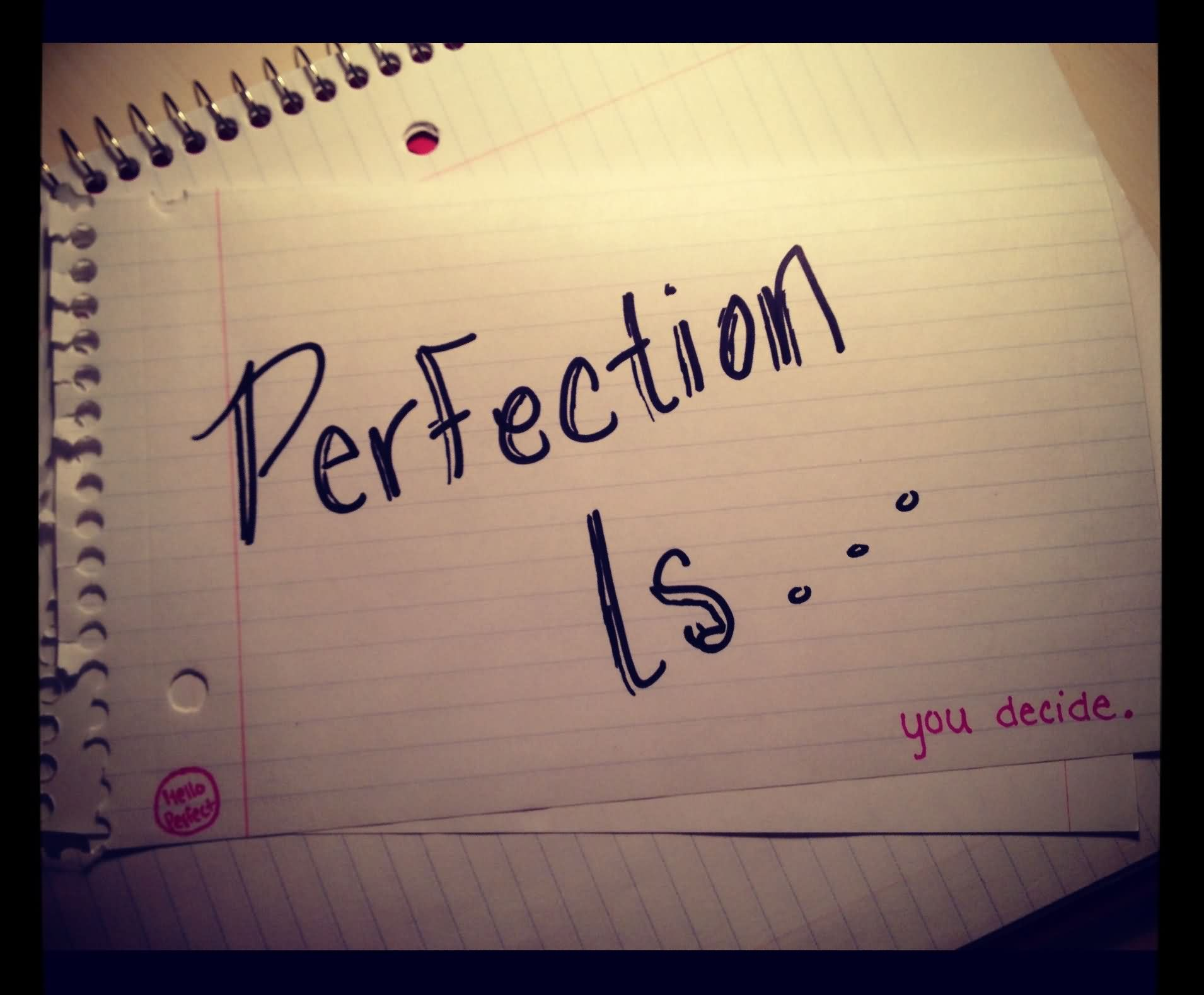 Excellence Not Perfection Essay