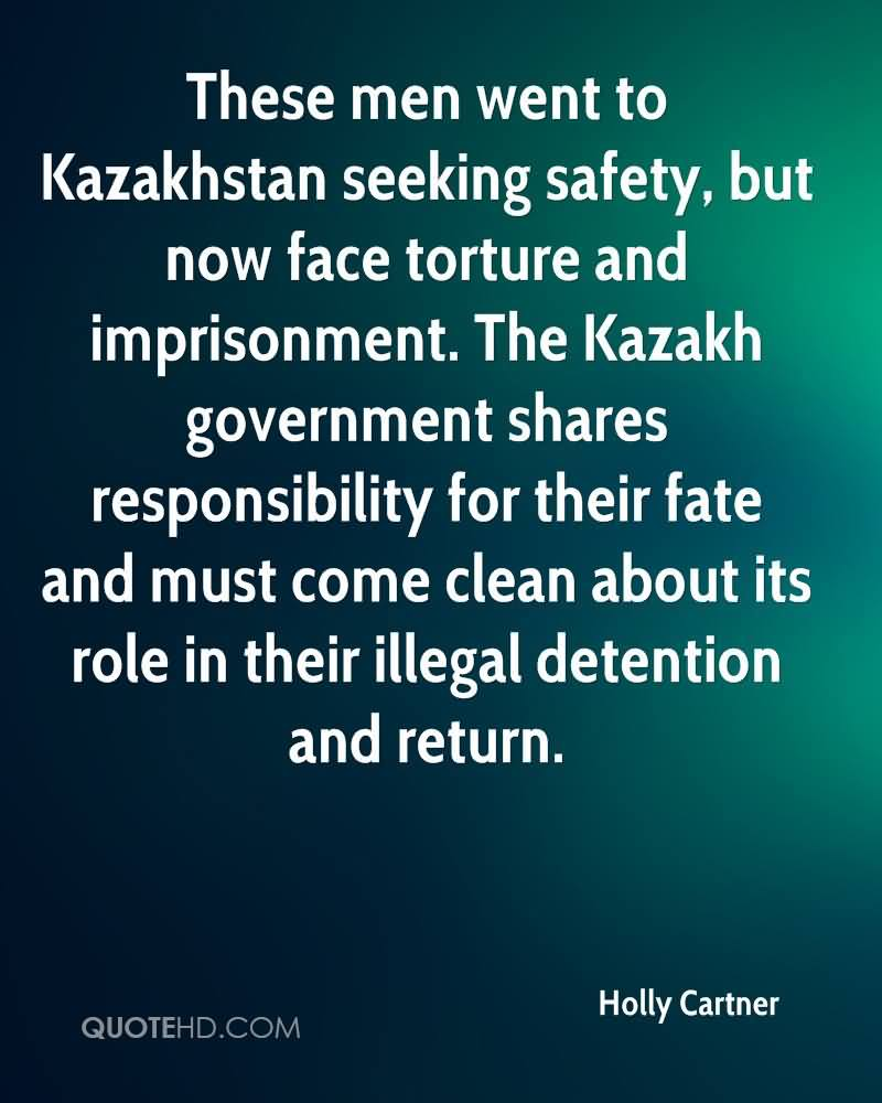 These Men Went To Kazakhstan Seeking Safety, But Now Face Torture And Imprisonment. The Kazakh Government Shares Responsibility For Their Fate… - Holly Cartner