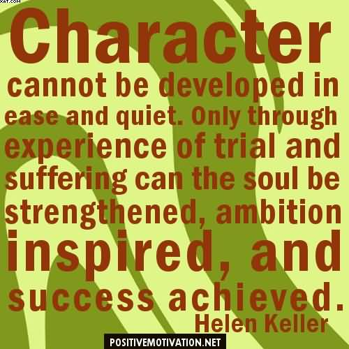 Famous celebrity quote by helen keller character cannot be related quotes altavistaventures Image collections