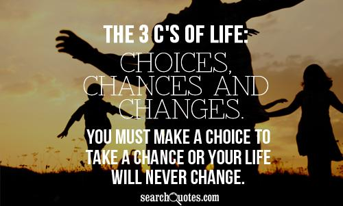 rj choice not chance essay Choice, or free will, needs availability of alternatives for any thought, speech or action from which one can choose chance occurrence of an event is one in which not cause can be identified explaining its teleological or purposeful specificality.