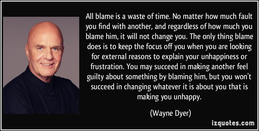 Quotes About Blame Fault