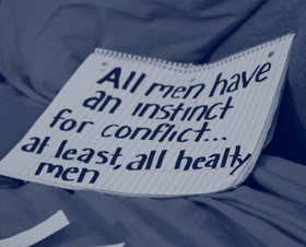All Men Have An Instinct For Conflict… At Least, All Healty Men. - Awareness Quotes