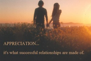 Appreciation… It';s What successful Relationships Are MAde Odf. - Cheating Quotes