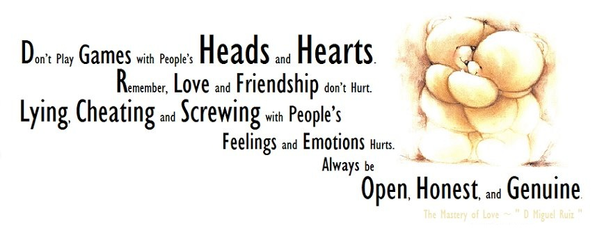 Cheating amd Screwing With People's Feelings And Emotions Hurts.