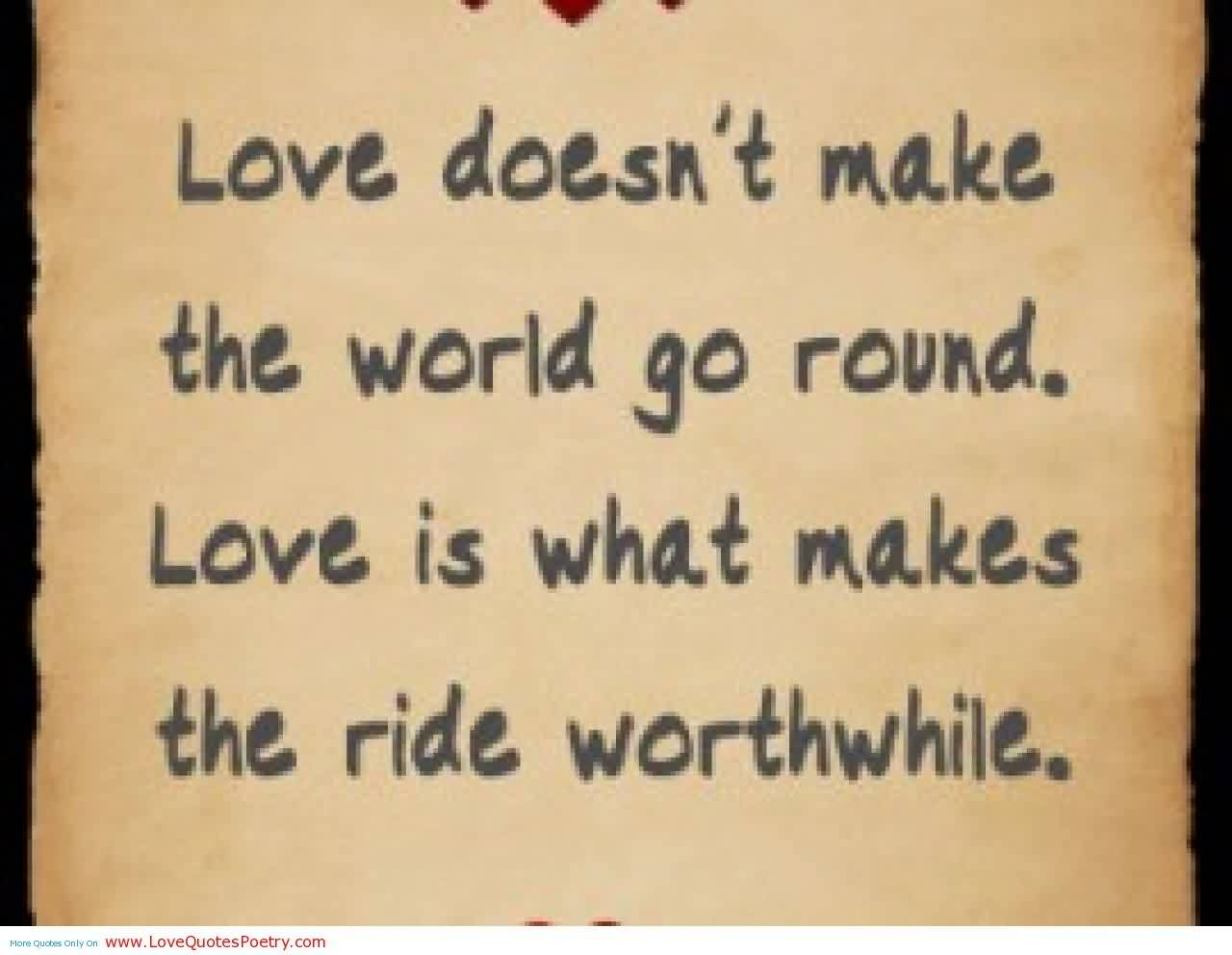Cute Love Message-Love is what makes the ride worthwhile