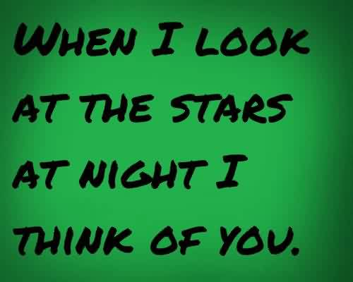 Cute Love Quote-At night i think of you