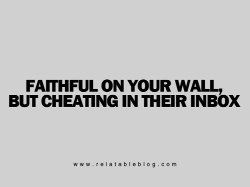 Faithful On Your Wall, But Cheating In their Inbox.