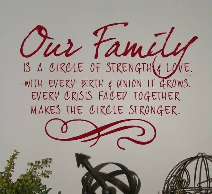 Family Love Quote-Every Birth makes the family circle stronger