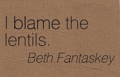 I Blame The Lentils. - Beth Fantaskey