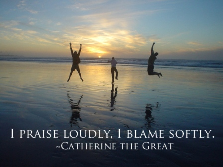 I Praise Loudly. I Blame Softly. - Catherine The Great