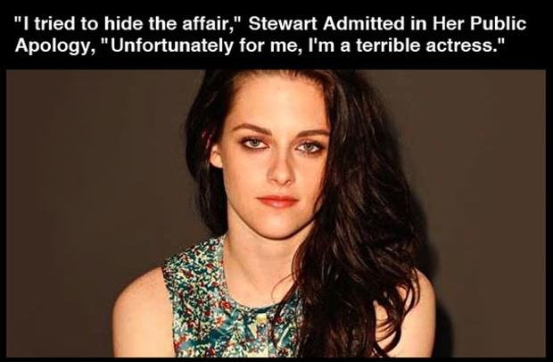 I Tried TO Hide The affair, Stewart Admited in Heir Public Apology, Unfortunately For Me i'm A terrible Actress. - Cheating Quotes