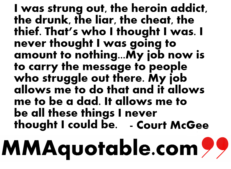 I Was Strung Out, The Heroin Addict, The Drunk The Liar, The Cheart, The Theif.. - Court McGee