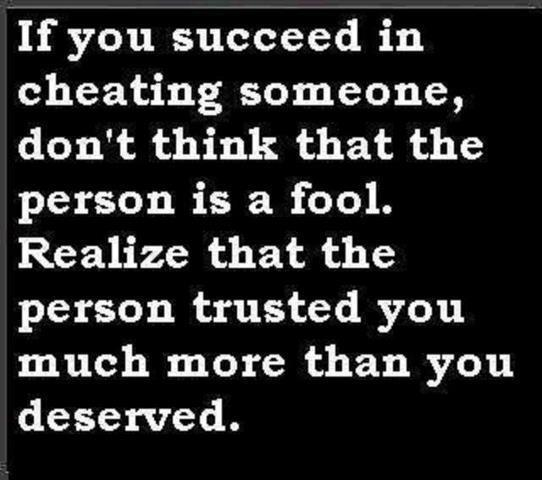 If You Succeed in Cheating Someone,don't think that the person is a fool ~ Fools Quote